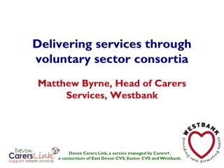 Delivering services through voluntary sector consortia