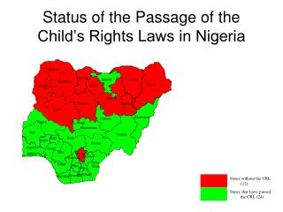 Status of the Passage of the Child's Rights Laws in Nigeria