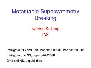 Metastable Supersymmetry Breaking