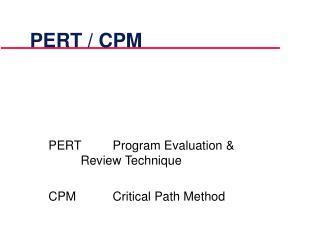 PERT / CPM