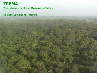 TREMA Tree Management and Mapping software Raintop Computing - Oxford