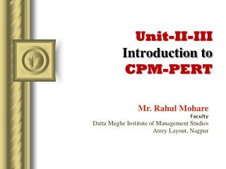 Unit-II-III Introduction to  CPM-PERT