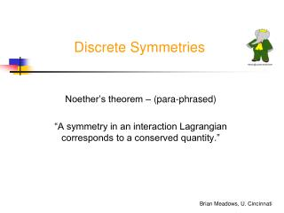 Discrete Symmetries