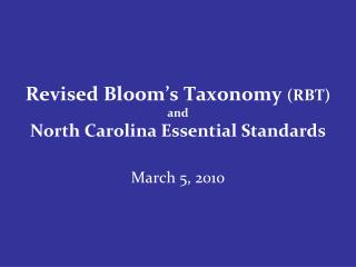 Revised Bloom's Taxonomy  (RBT) and North Carolina Essential Standards
