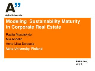 Modeling  Sustainability Maturity    in Corporate Real Estate