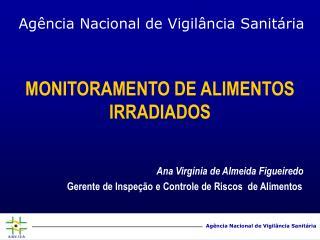 MONITORAMENTO DE ALIMENTOS  IRRADIADOS