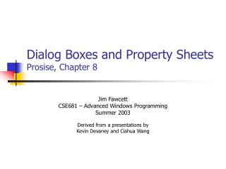 Dialog Boxes and Property Sheets Prosise, Chapter 8