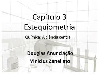 Capítulo 3 Estequiometria