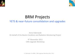 BRM Projects YETS & near-future consolidation and upgrades
