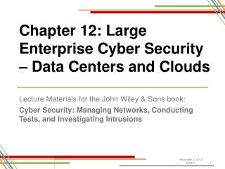 Chapter 12: Large Enterprise Cyber Security – Data Centers and Clouds