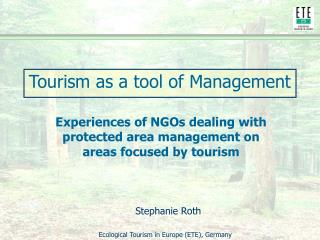 Tourism as a tool of Management