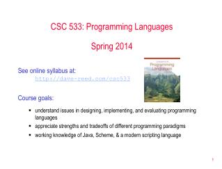 CSC 533: Programming Languages Spring 2014
