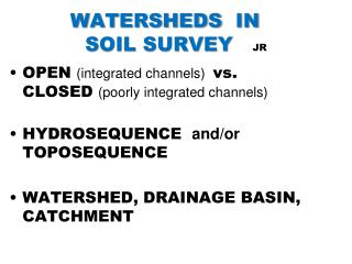 WATERSHEDS   IN 	         SOIL  SURVEY    JR