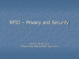 RFID – Privacy and Security