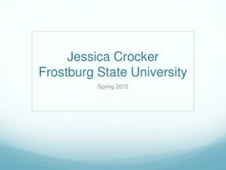 Jessica Crocker Frostburg State University
