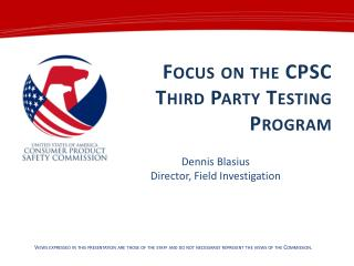 Focus on the CPSC Third Party Testing Program