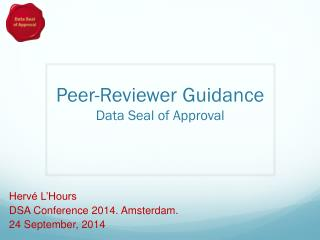 Peer-Reviewer Guidance Data Seal of Approval
