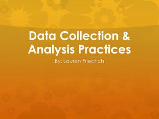 Data Collection & Analysis Practices