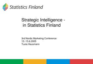Strategic Intelligence -  in Statistics Finland