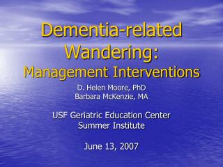 Dementia-related Wandering:  Management Interventions