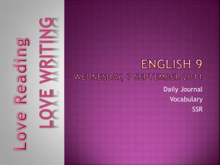 English 9 Wednesday, 7 September  2011