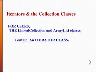 Iterators & the Collection Classes
