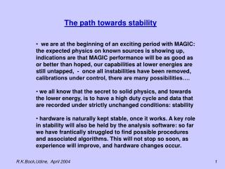 The path towards stability