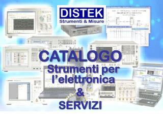 CATALOGO Strumenti per l'elettronica  &  SERVIZI