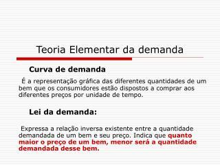 Teoria Elementar da demanda