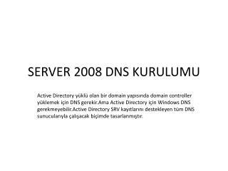SERVER 2008 DNS KURULUMU