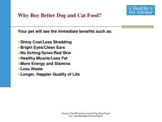 Why Buy Better Dog and Cat Food?