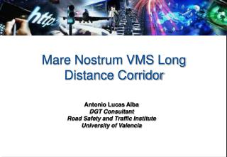 Mare Nostrum VMS Long Distance Corridor
