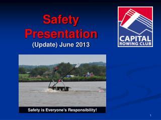 Safety Presentation (Update) June 2013