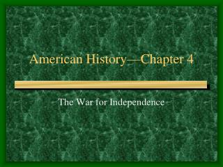 American History�Chapter 4