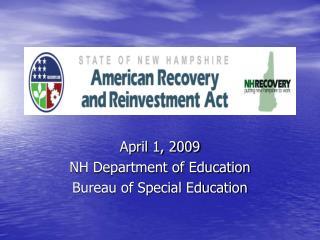 April 1, 2009 NH Department of Education Bureau of Special Education