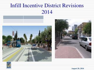 Infill Incentive District Revisions 2014