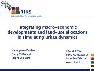 Integrating macro-economic developments and land-use allocations in simulating urban dynamics