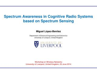 Spectrum Awareness in Cognitive Radio Systems based on Spectrum Sensing