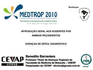 Benedito  Barraviera