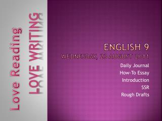 English 9 Wednesday, 23  August 2011
