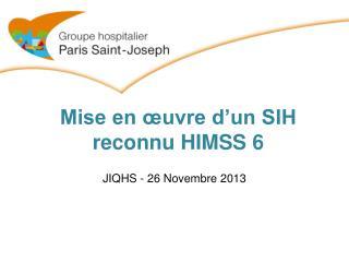Mise en œuvre d'un SIH reconnu HIMSS 6