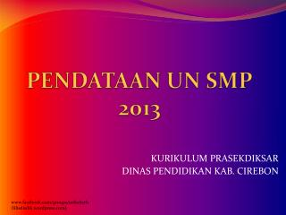 PENDATAAN UN SMP 2013