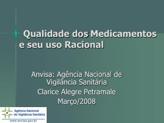 Qualidade dos Medicamentos e seu uso Racional