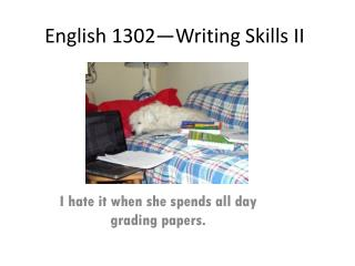 English  1302�Writing Skills II