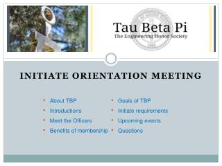 Initiate Orientation Meeting