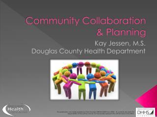 Community Collaboration & Planning