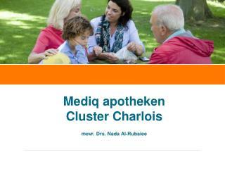 Mediq apotheken  Cluster Charlois mevr. Drs. Nada Al-Rubaiee