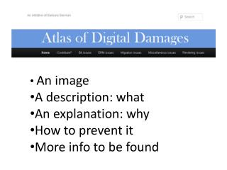 An  image A  description :  what An explanation :  why How  to prevent  it More info to  be found