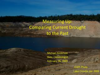 Measuring Up: Comparing Current Drought  to the Past