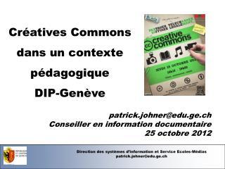 Direction des systèmes d'information et Service Ecoles-Médias patrick.johner@edu.ge.ch
